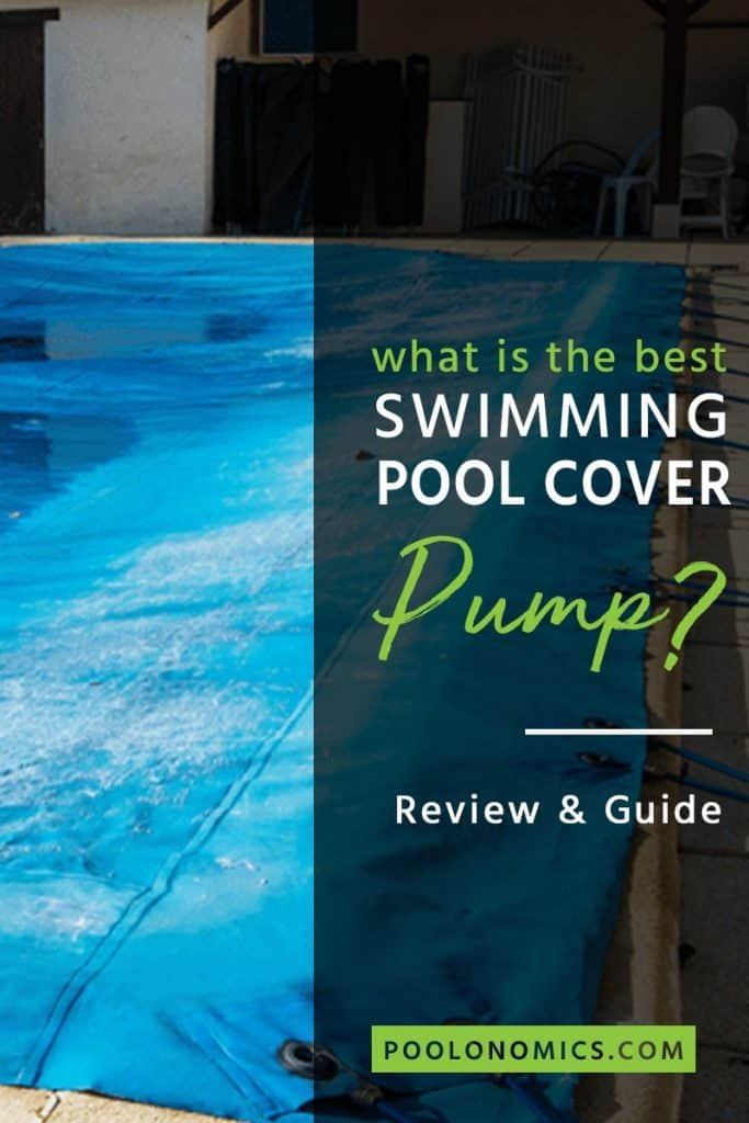 When the summer ends, you need to keep your swimming pool cover clear of water over the winter months. In this article, you will learn how to get the best pool cover pumps, including the various types available for both above ground and inground pools. #poolmaintenance #poolonomics