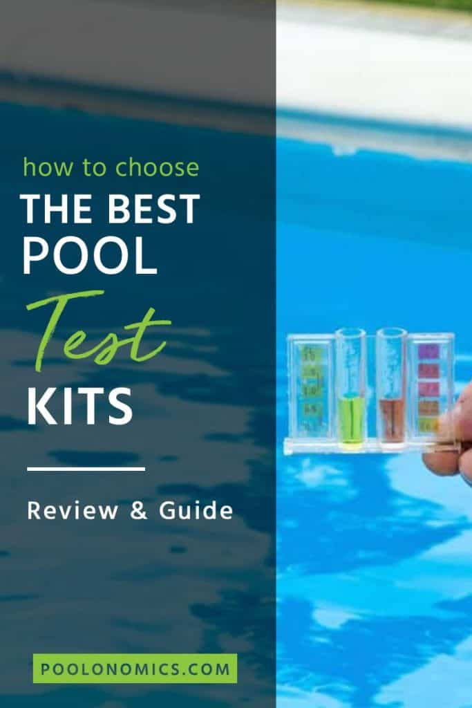 Looking for the best pool test kit? In this article you will learn how to choose the best pool test kit, so you can start getting your swimming pool ready for summer (without needing to be a chemistry major). # poolchemicals #poolonomics