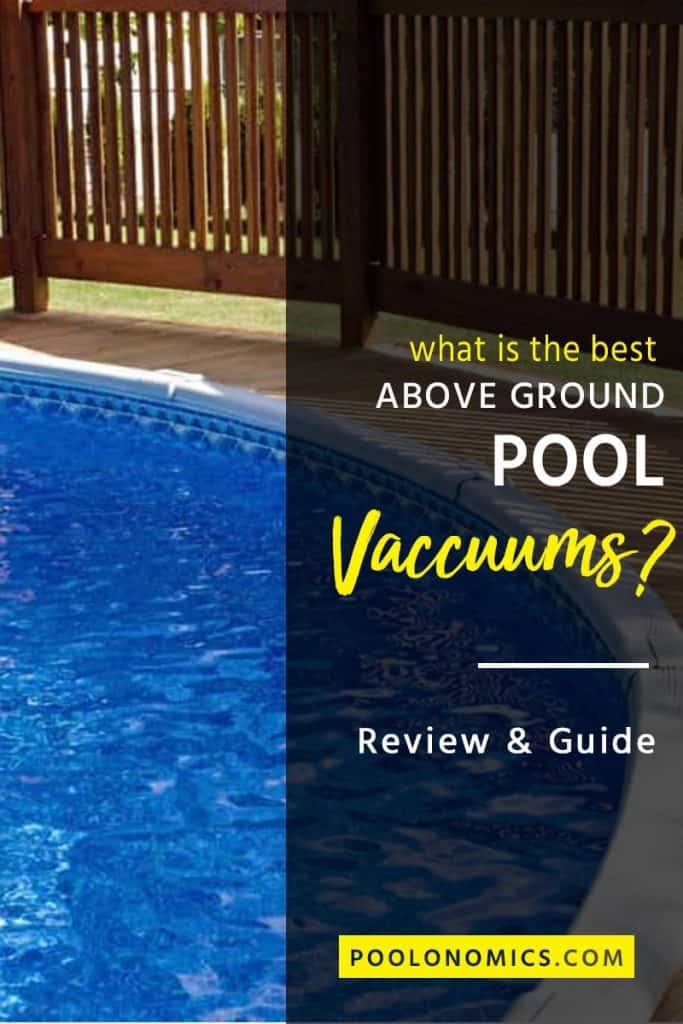 Pool vacuum cleaners are often automatic, removing the layers of silt and other debris in your water. In this guide, we'll share everything you need to know before buying a pool vacuum, and help you select the best model for your above ground pool. #poolonomics #poolcleaning #poolproducts