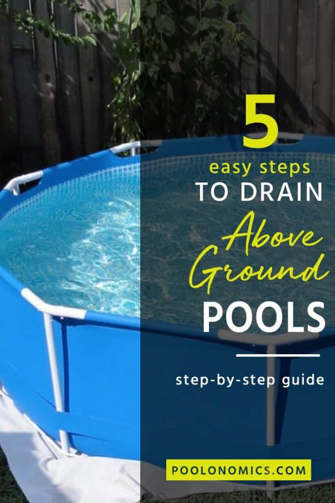 "In this article, you will learn how to drain an above ground pool as well as some tips on the fastest and most efficient way to get the job done. So you'll have it done before you can say ""summer-time swim"". #poolmaintenance #poolonomics"