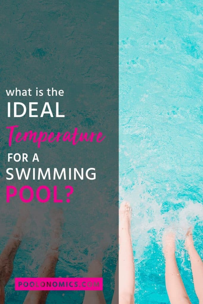 "What is the perfect swimming pool temperature for you? In this article, We'll talk about the ""perfect"" pool temperature and how to get your pool water temps into the sweet spot. #poolonomics #poolwater"