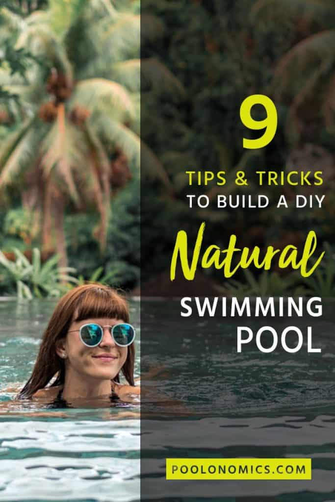 In this article, we will help you weigh up your choices and provide tips on how to build your own DIY natural swimming pool; a fun and beautiful addition to your home. #poolonomics #DIY #backyard