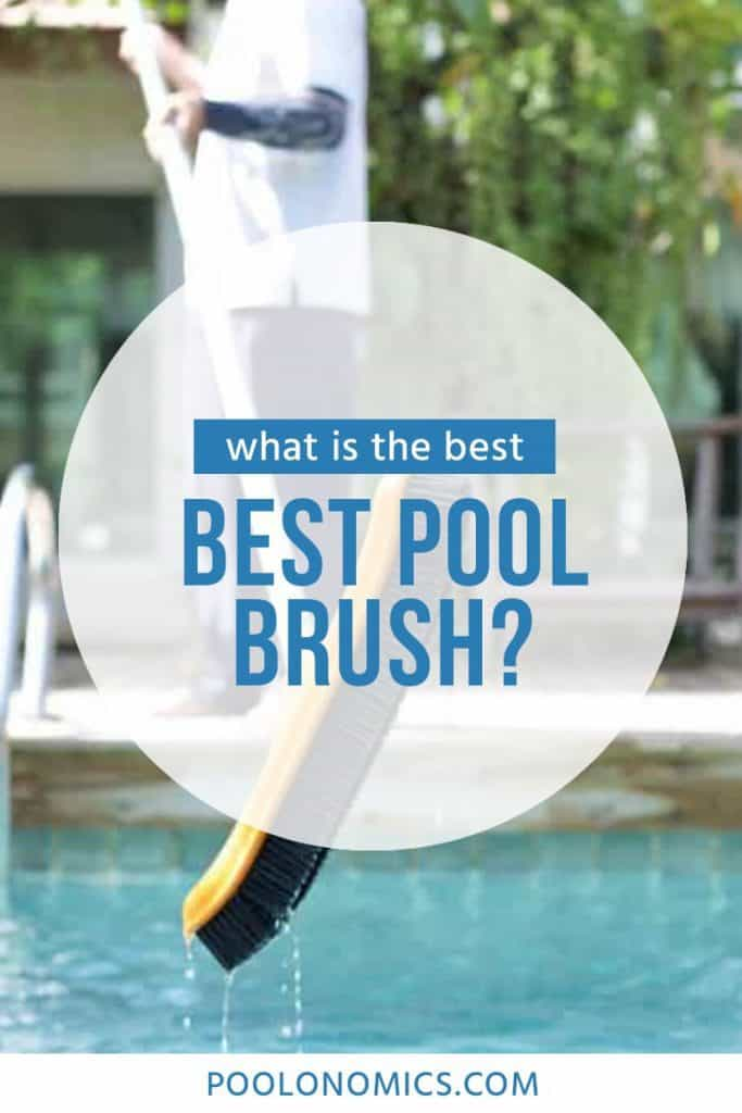 A pool brush is a rather simple tool that forms a highly useful step in your pool cleaning and maintenance routine. You use it to scrub the walls of your pool. Read on to discover the best pool brushes for your particular pool, and what to look out for before you buy. #poolonomics #swimmingpool  #poolcleaning