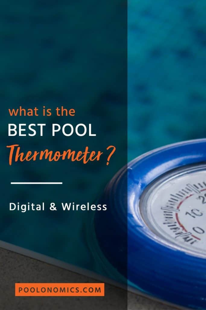 Best Pool Thermometers: Digital & Wireless (Updated Feb, 2019)