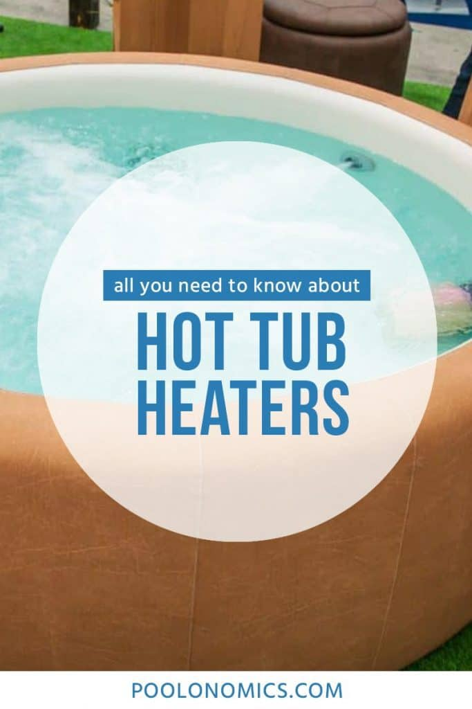 In this article, we'll explain the different types of hot tub heaters, what you should consider before buying, and make a couple of recommendations on the best products in the market. #poolonomics #hottub #spa